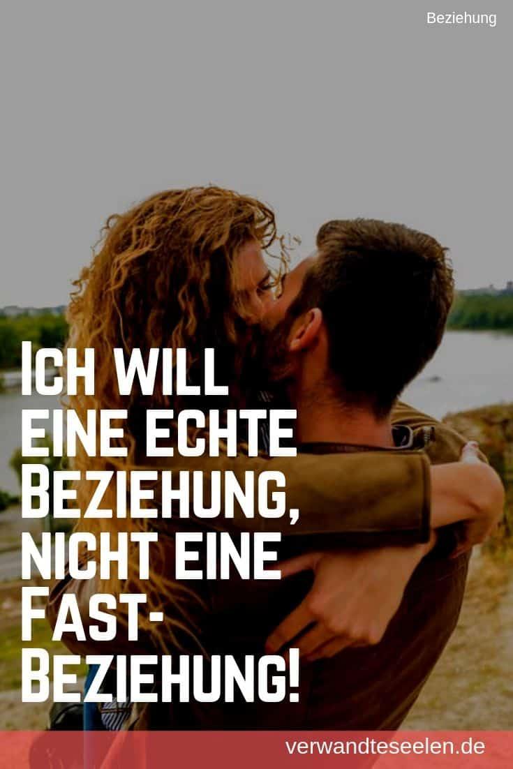 Ich will eine echte Beziehung, nicht eine Fast-Beziehung