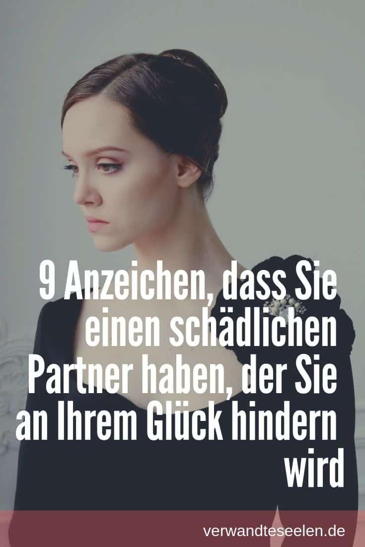 9 Anzeichen, dass Sie einen schädlichen Partner haben, der Sie an Ihrem Glück hindern wird