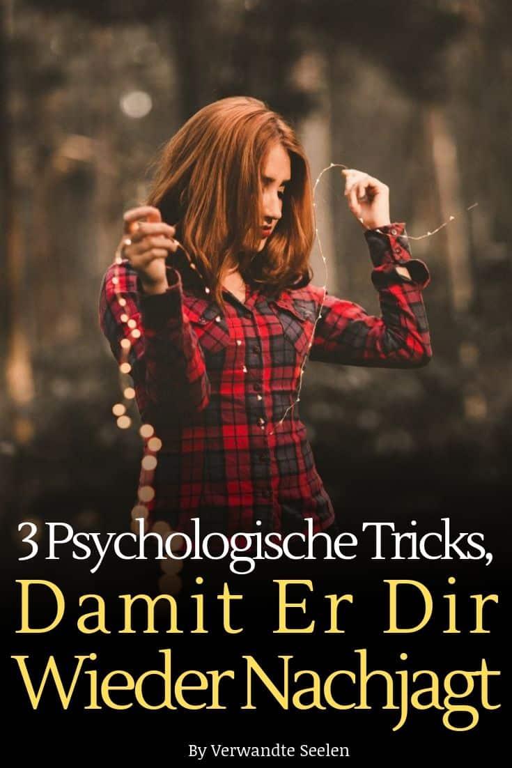 psychologische Tricks, damit er dir wieder nachjagt