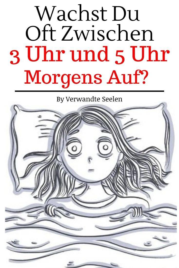 Wachst du oft zwischen 3 Uhr und 5 Uhr morgens auf