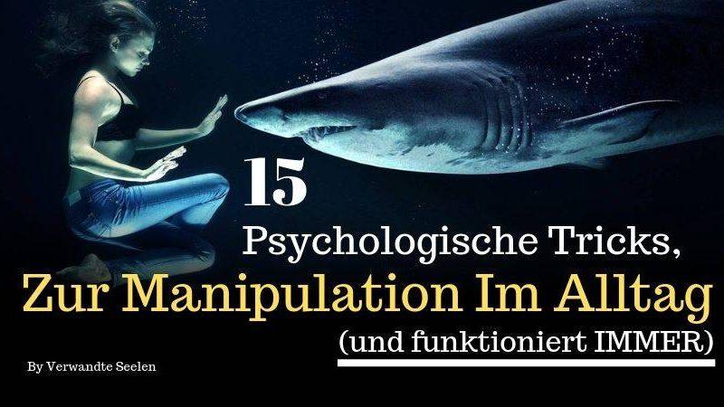 psychologische Tricks zur Manipulation im Alltag