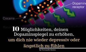 10 Möglichkeiten, deinen Dopaminspiegel zu erhöhen, um dich nie wieder depressiv oder ängstlich zu fühlen