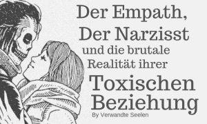 Der Empath, der Narzisst und die brutale Realität ihrer toxischen Beziehung