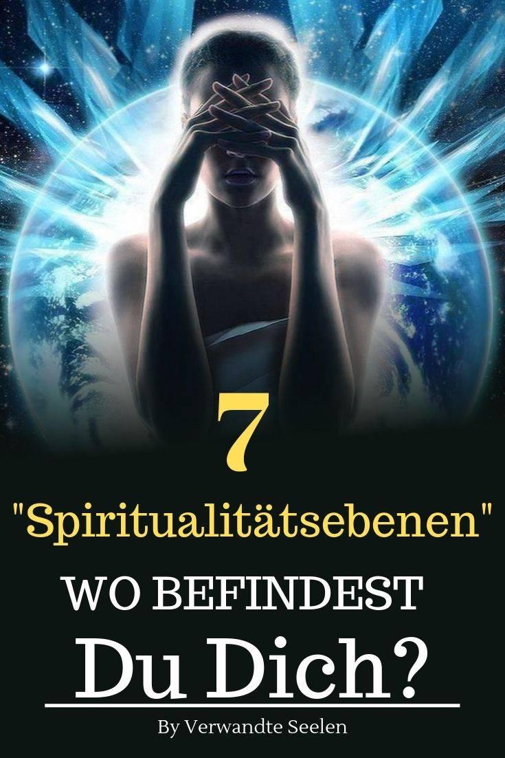 7 Spiritualitätsebenen – Wo befindest du dich