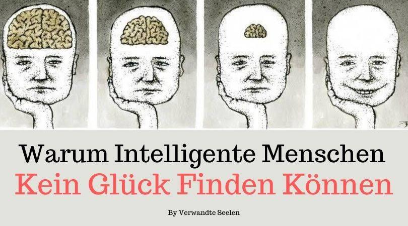 warum intelligente Menschen nicht glücklich werden