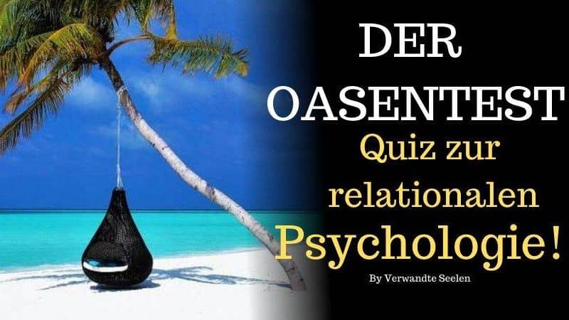 Der Oasentest-Quiz zur relationalen Psychologie