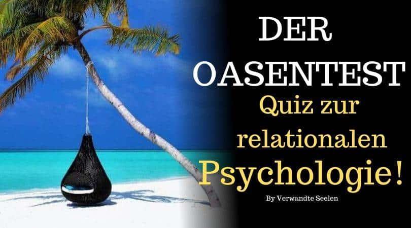 Der Oasentest-Quiz zur relationalen Psychologie