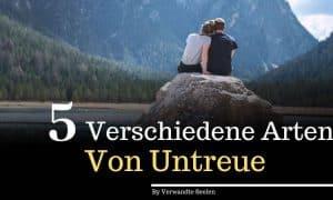 Affäre oder Liebe: 5 verschiedene Arten von Untreue