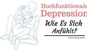 Hochfunktionale Depression - Wie es sich anfühlt