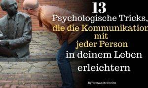13 Psychologische Tricks, die die Kommunikation mit jeder Person in deinem Leben erleichtern