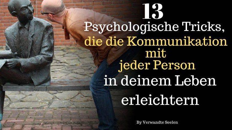 Psychologische Tricks Kommunikation mit jeder Person in Leben
