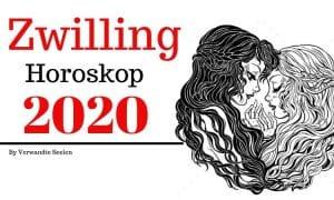 Zwilling 2020 Horoskop - Zwilling Horoskop 2020 Jahresvorhersagen