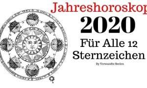 Horoskop 2020 Vorhersagen - Astrologie 2020 Jährliche Vorhersagen