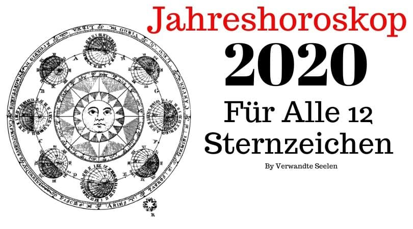 horoskop 2020-jahres horoskop 2020-sternzeichen 2020