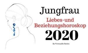 Jungfrau Liebes-und Beziehungshoroskop 2020