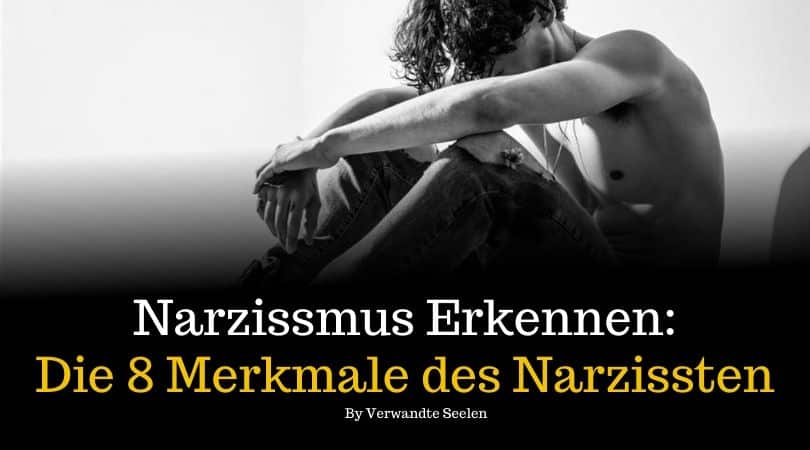 Narzissmus erkennen: Die 8 Merkmale des Narzissten