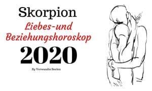 Skorpion Liebes-und Beziehungshoroskop 2020