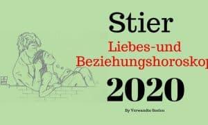 Stier Liebes-und Beziehungshoroskop 2020