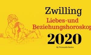 Zwilling Liebes-und Beziehungshoroskop 2020