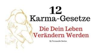 12 Karma-Gesetze, die dein Leben verändern werden