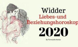 Widder Liebes-und Beziehungshoroskop 2020