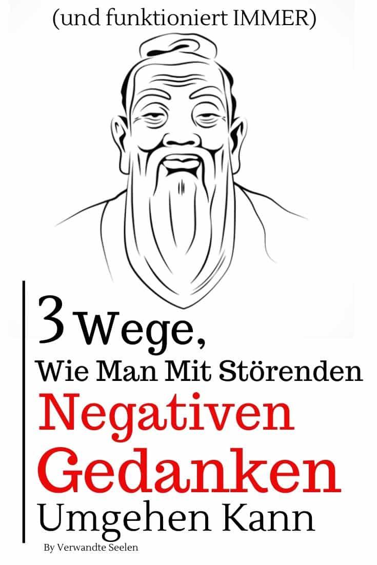wie man mit störenden negativen Gedanken umgehen kann